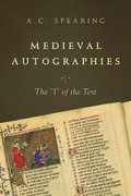 """Medieval Autographies: The """"I"""" of the Text"""