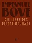 Die Liebe des Pierre Neuhart