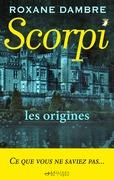 Scorpi, les origines