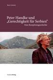 """Peter Handke und """"Gerechtigkeit für Serbien"""""""