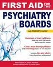 First Aid for the Psychiatry Boards