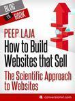 Cómo Crear Páginas Web Que Venden: Enfoque Científico De Las Páginas Web