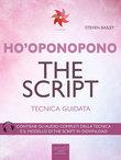 Ho'oponopono. The Script