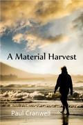 A Material Harvest
