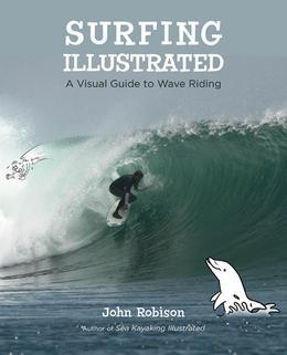 Surfing Illustrated: A Visual Guide to Wave Riding