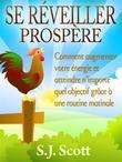Se Réveiller Prospère