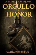 Orgullo Y Honor - La Batalla Por Sajonia