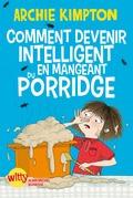 Comment devenir intelligent en mangeant du porridge ?