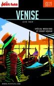 Venise 2016 City Trip Petit Futé (avec cartes, photos + avis des lecteurs)