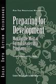 Preparing for Development: Making the Most of Formal Leadership Programs
