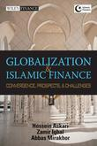 Globalization and Islamic Finance: Convergence, Prospects and Challenges