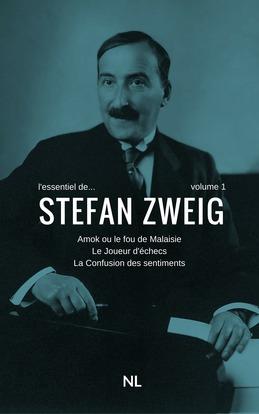 L'essentiel de Stefan Zweig, volume 1