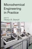 Microchemical Engineering in Practice