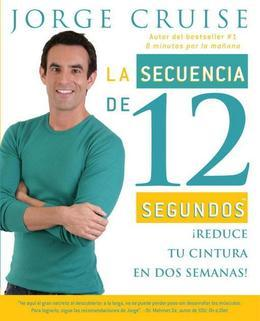 La secuencia de 12 segundos: Reduce tu cintura en dos semanas!