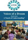 Voices of a Dream: Stories from A Touch of Understanding