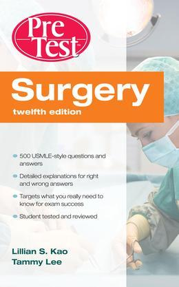 Surgery PreTest™ Self-Assessment & Review, Twelfth Edition