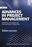 Advances in Project Management: Narrated Journeys in Unchartered Territory