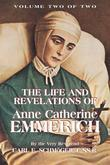 The Life and Revelations of Anne Catherine Emmerich: Book 2
