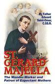 St. Gerard Majella: The Wonder-Worker and Patron of Expectant Mothers