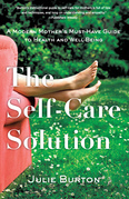 The Self-Care Solution: A Modern Mother's Must-Have Guide to Health and Well-Being