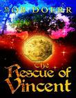 The Rescue of Vincent: The Enchanted Coin series
