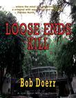 Loose Ends Kill: Jim West Series