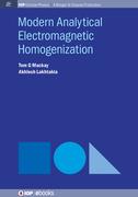 Modern Analytical Electromagnetic Homogenization