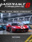 Asphalt 8 Airborne Tips, Cheats, Tricks, & Strategies