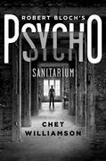 Robert Bloch's Psycho: Sanitarium