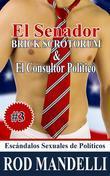 El Senador Brick Scrotorum & El Consultor Político