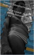 Nick'S Hair : Huit Petites Histoires Gay/bi - Vol. 1