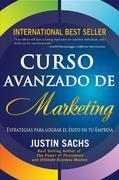 Curso Avanzado De Marketing: Principios Y Estrategias De Marketing Para El Éxito En Tu Empresa