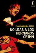 No leas a los hermanos Grimm