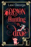 Demon Hunting in Dixie