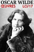 Oscar Wilde - Oeuvres LCI/17