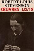 Robert Louis Stevenson - Oeuvres LCI/10