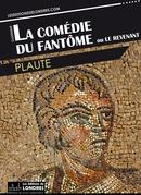 La Comédie du Fantôme ou Le Revenant