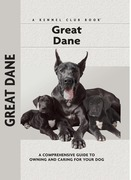 Great Dane: A Comprehensive Guide to Owning and Caring for Your Dog