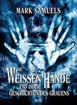Phantastische Storys 05: Die Weissen Hände