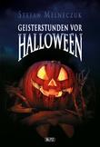 Phantastische Storys 01: Geisterstunden vor Halloween