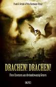 Phantastische Storys 02: Drachen! Drachen!