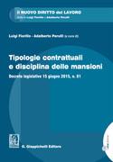 Tipologie contrattuali e disciplina delle mansioni