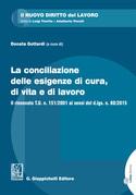 La conciliazione delle esigenze di cura, di vita e di lavoro