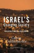 Israel's Changing Society: Population, Ethnicity, And Development, Second Edition