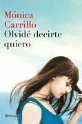 Olvidé decirte quiero (Edición dedicada Sant Jordi 2016)