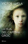 La hija del capitán Groc  (Edición dedicada Sant Jordi 2016)