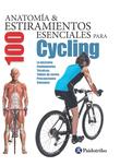 Anatomía & 100 estiramientos para Cycling