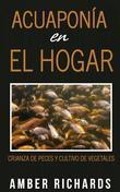 Acuaponía En El Hogar