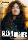 GLENN HUGHES: THE AUTOBIOGRAPHY FROM DEEP PURPLE TO BLACK COUNTRY COMMUNION