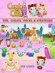 Candy Crush Soda Saga Tips, Cheats, Tricks, & Strategies Unofficial Guide